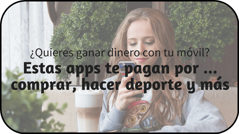 Apps que te pagan por
