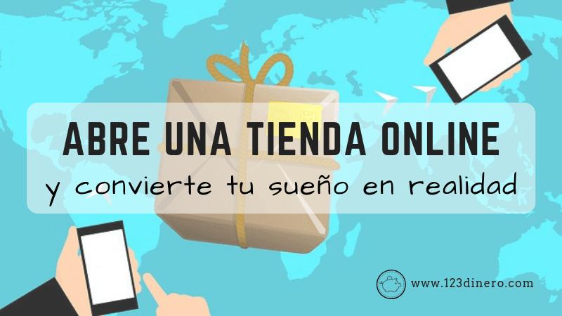 Abrir una tienda online: una aventura que puede transformar tu sueño en realidad