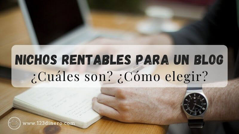 Ideas de nichos rentables para un blog